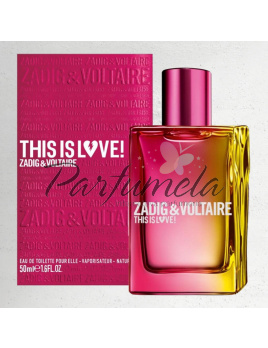 Zadig & Voltaire This is Love! Pour Elle, Parfémovaná voda 100ml